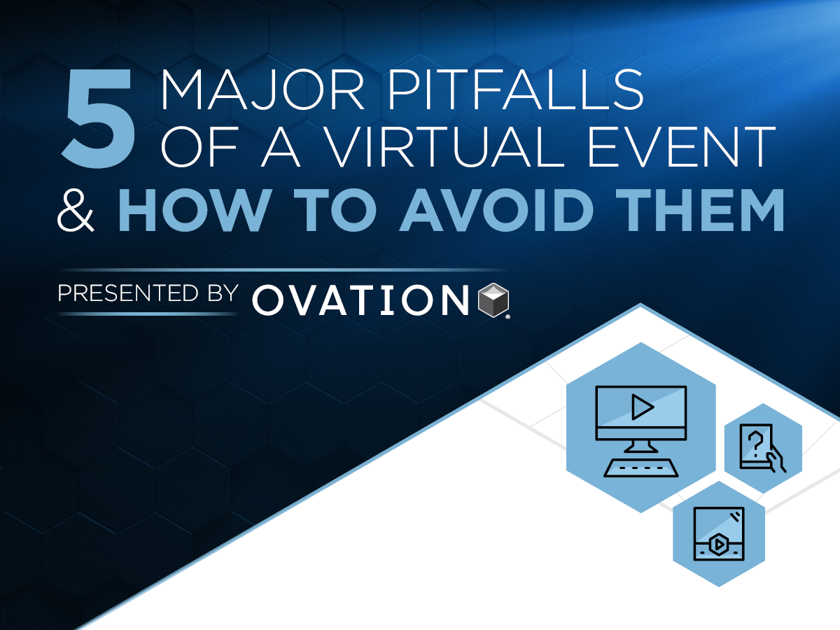 OVATION2020_Infographic_VirtualEventPitfalls_Social_1200x900